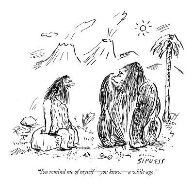 """""""You remind me of myself?you know?a while ago."""" - New Yorker Cartoon-David Sipress-Premium Giclee Print"""