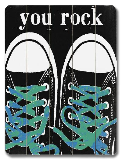 You Rock - Blue Laces--Wood Sign