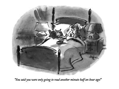 """""""You said you were only going to read another minute half an hour ago!"""" - New Yorker Cartoon-Lee Lorenz-Premium Giclee Print"""
