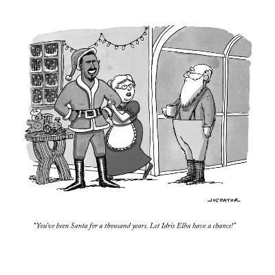 """You've been Santa for a thousand years. Let Idris Elba have a chance!"" - Cartoon-Joe Dator-Premium Giclee Print"