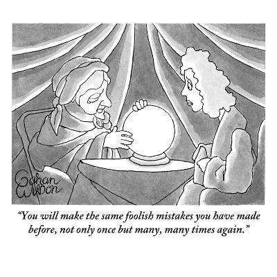 """You will make the same foolish mistakes you have made before, not only on?"" - New Yorker Cartoon-Gahan Wilson-Premium Giclee Print"