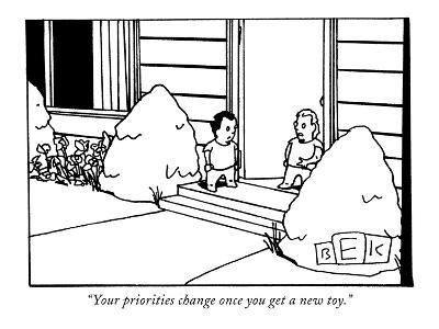 """""""Your priorities change once you get a new toy."""" - New Yorker Cartoon-Bruce Eric Kaplan-Premium Giclee Print"""