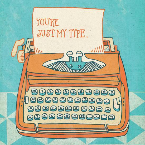 Youre My Type Orange-Mary Urban-Art Print