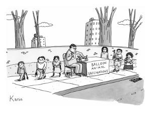 """A man holding a syringe sits at a stand with a sign that reads, """"Balloon A? - New Yorker Cartoon by Zachary Kanin"""