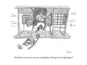 """""""And don't ever try to use your smartphone during trivia night again!"""" - New Yorker Cartoon by Zachary Kanin"""