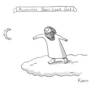 Australia's Short-Lived God - New Yorker Cartoon by Zachary Kanin