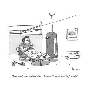 """""""Don't tell Coach about this?he doesn't want us to be friends."""" - New Yorker Cartoon by Zachary Kanin"""