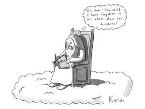 """God is sitting on a chair in heaven, reading the bible, thinking, """"Oh shoo? - New Yorker Cartoon by Zachary Kanin"""