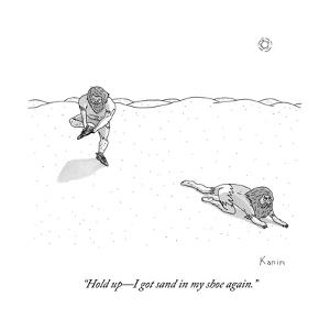 """""""Hold up?I got sand in my shoe again."""" - New Yorker Cartoon by Zachary Kanin"""