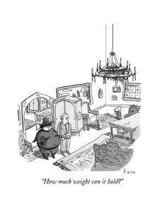 """""""How much weight can it hold?"""" - New Yorker Cartoon by Zachary Kanin"""