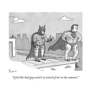 """""""I feel like bad guys aren't as scared of me in the summer."""" - New Yorker Cartoon by Zachary Kanin"""
