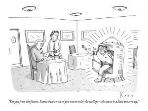 """""""I'm you from the future. I came back to warn you not to order the scallop?"""" - New Yorker Cartoon by Zachary Kanin"""