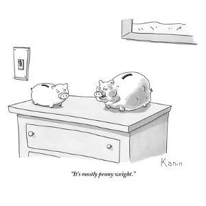 """""""It's mostly penny weight."""" - New Yorker Cartoon by Zachary Kanin"""