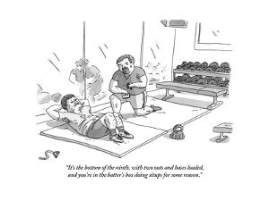 """""""It's the bottom of the ninth, with two outs and bases loaded, and you're ?"""" - New Yorker Cartoon by Zachary Kanin"""