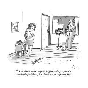 """""""It's the downstairs neighbors again?they say you're technically proficien?"""" - New Yorker Cartoon by Zachary Kanin"""