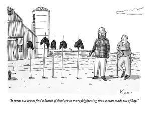 """""""It turns out crows find a bunch of dead crows more frightening than a man?"""" - New Yorker Cartoon by Zachary Kanin"""