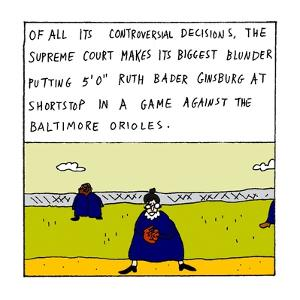 "Of all its controversial decisions, the Supreme Court makes its biggest bl?"" - New Yorker Cartoon by Zachary Kanin"