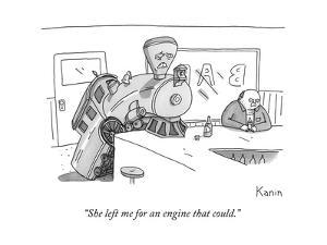 """""""She left me for an engine that could."""" - New Yorker Cartoon by Zachary Kanin"""