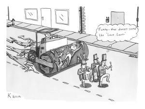 Steam roller driving behind a marching band. - New Yorker Cartoon by Zachary Kanin