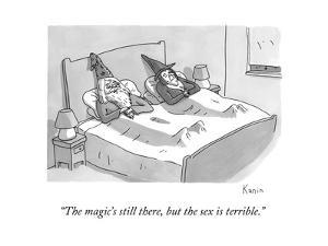 """""""The magic's still there, but the sex is terrible."""" - New Yorker Cartoon by Zachary Kanin"""