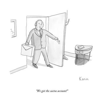 """We got the cactus account!"" - New Yorker Cartoon"