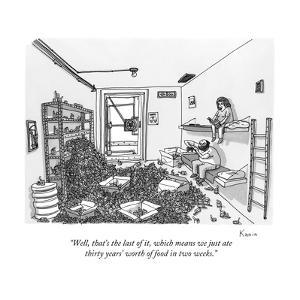 """""""Well, that's the last of it, which means we just ate thirty years' worth ?"""" - New Yorker Cartoon by Zachary Kanin"""