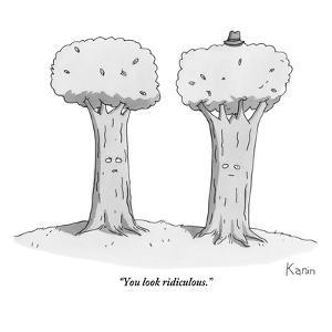 """You look ridiculous."" - New Yorker Cartoon by Zachary Kanin"