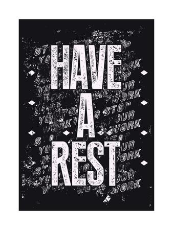 Have a Rest - Typographic Retro