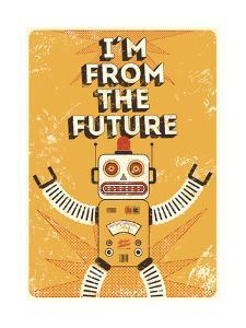 Retro Robot - I Am from the Future by ZOO BY