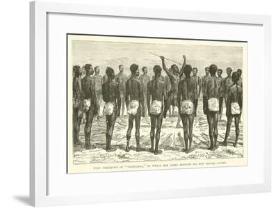 """Zulu Ceremony of """"Ukuncinsa"""", in Which the Chief Exhort His Men before Battle--Framed Giclee Print"""